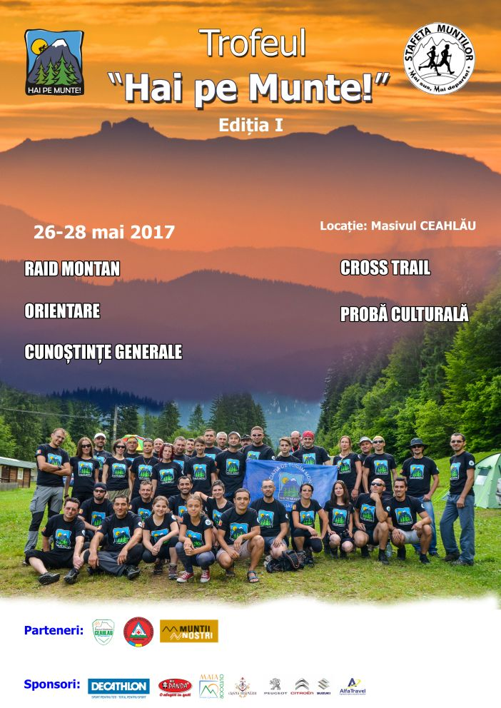 "Trofeul Hai pe Munte ! -  Etapa I - Campionatul National ""Stafeta Muntilor"" 2017"